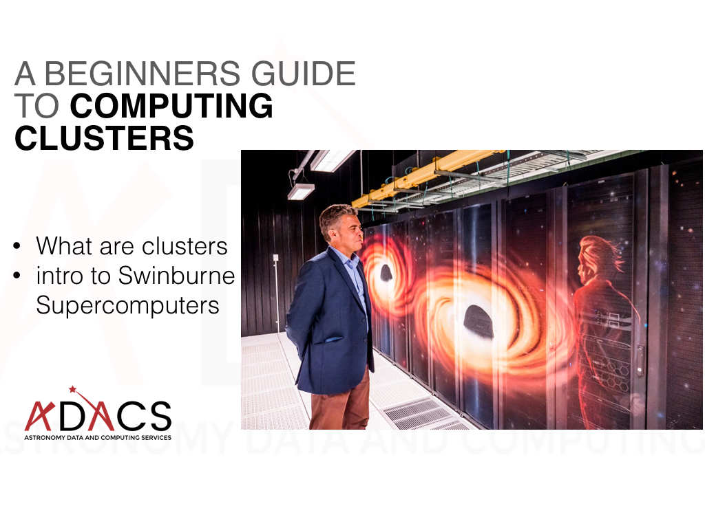 A Beginners Guide to Computing Clusters